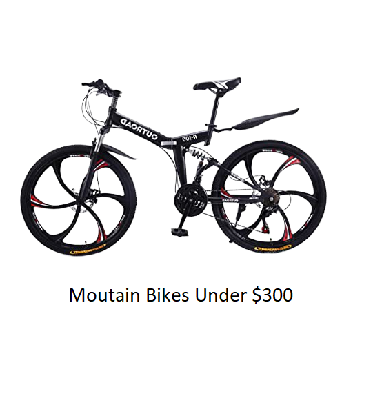 The Best Moutain Bikes Under $300 Of 2020