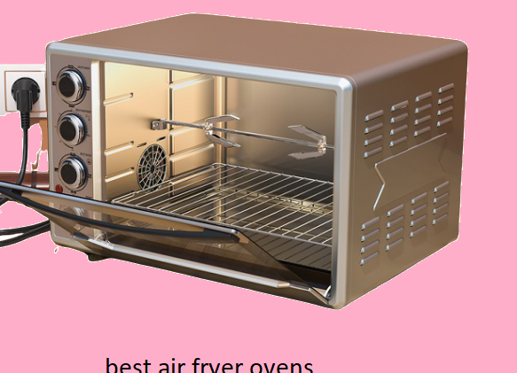 The Best Air Fryer Ovens Of 2020 Reviews
