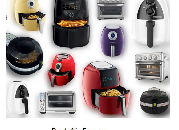 The Best Air Fryers Of 2020 Reviews & Evaluaitons